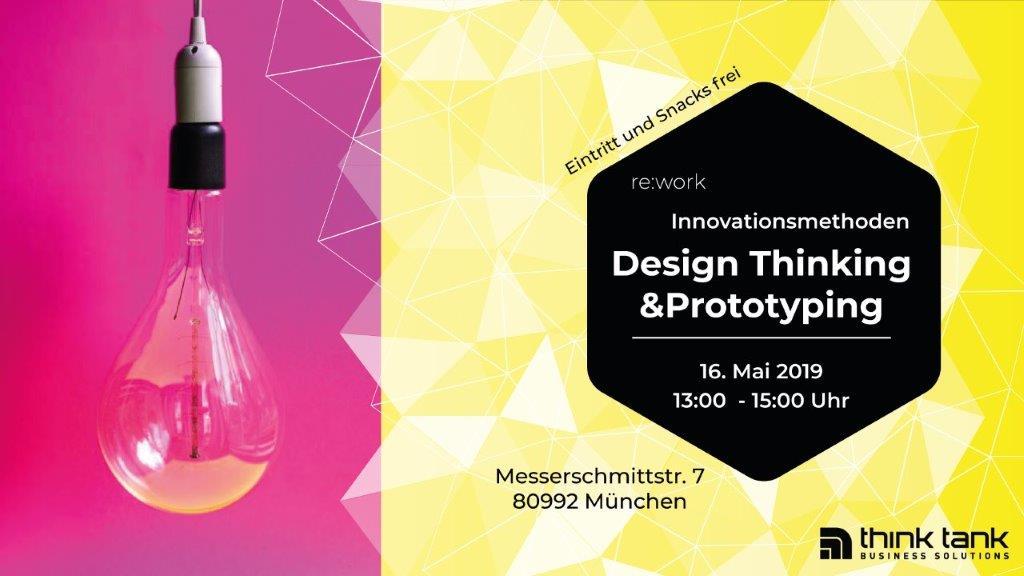 re:work – Design Thinking und Prototyping