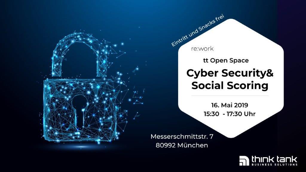 re:work – Cyber Security und Social Scoring